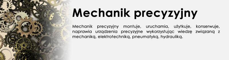 Kierunek - Mechanik precyzyjny