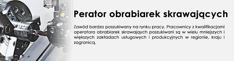 Kierunek - Operator obrabiarek skrawających